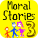 Moral Stories - Part 3  with video/voice recording by Tidels